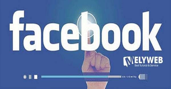 Quảng cáo Facebook tăng lượt xem video